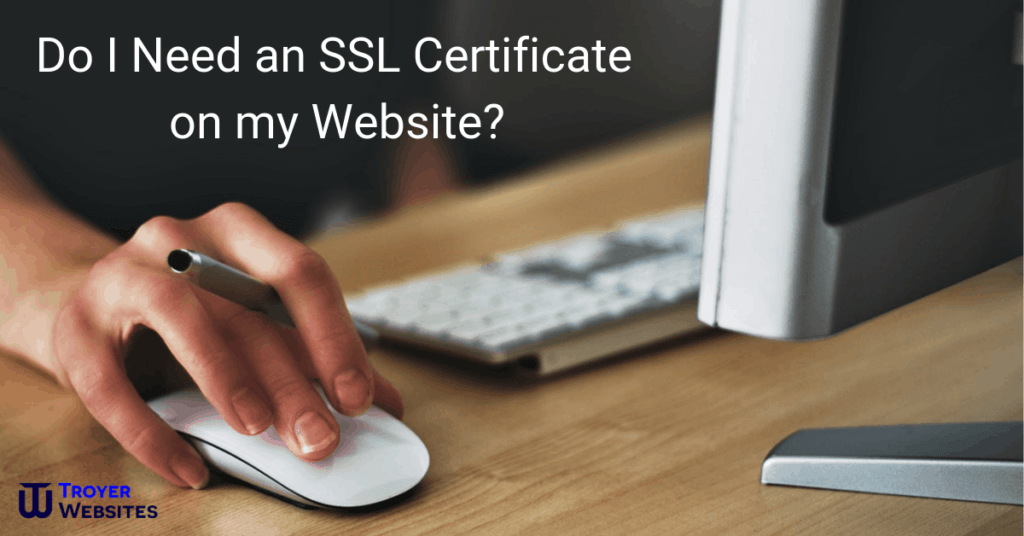 Do I Need an SSL Certificate on my Website
