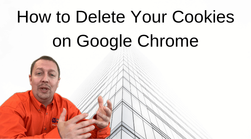 How to Delete Your Cookies on Google Chrome