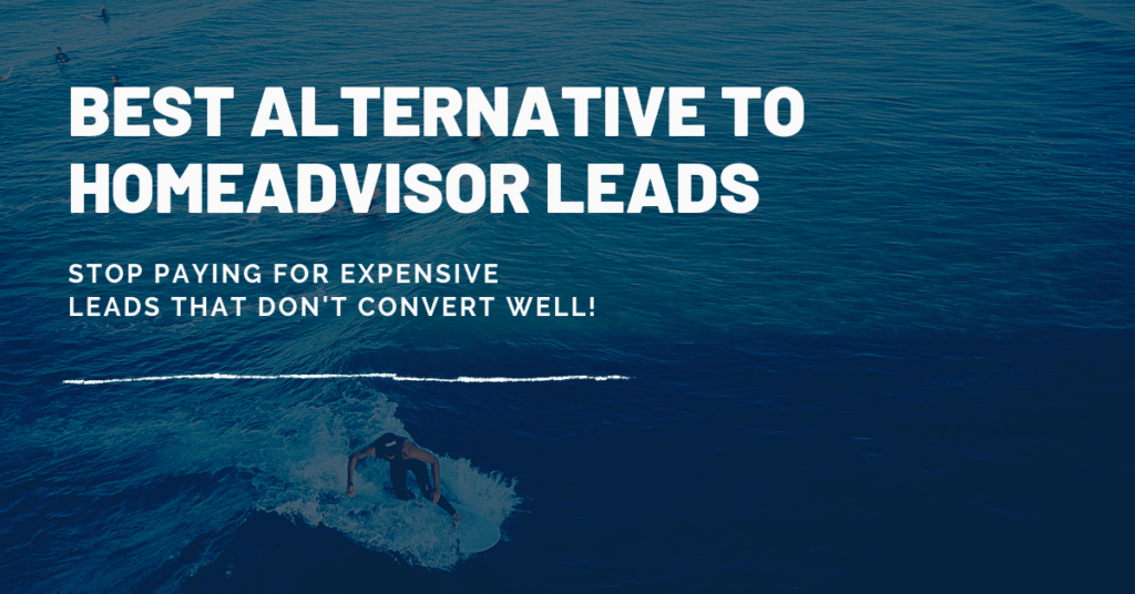 Alternative to HomeAdvisor Leads