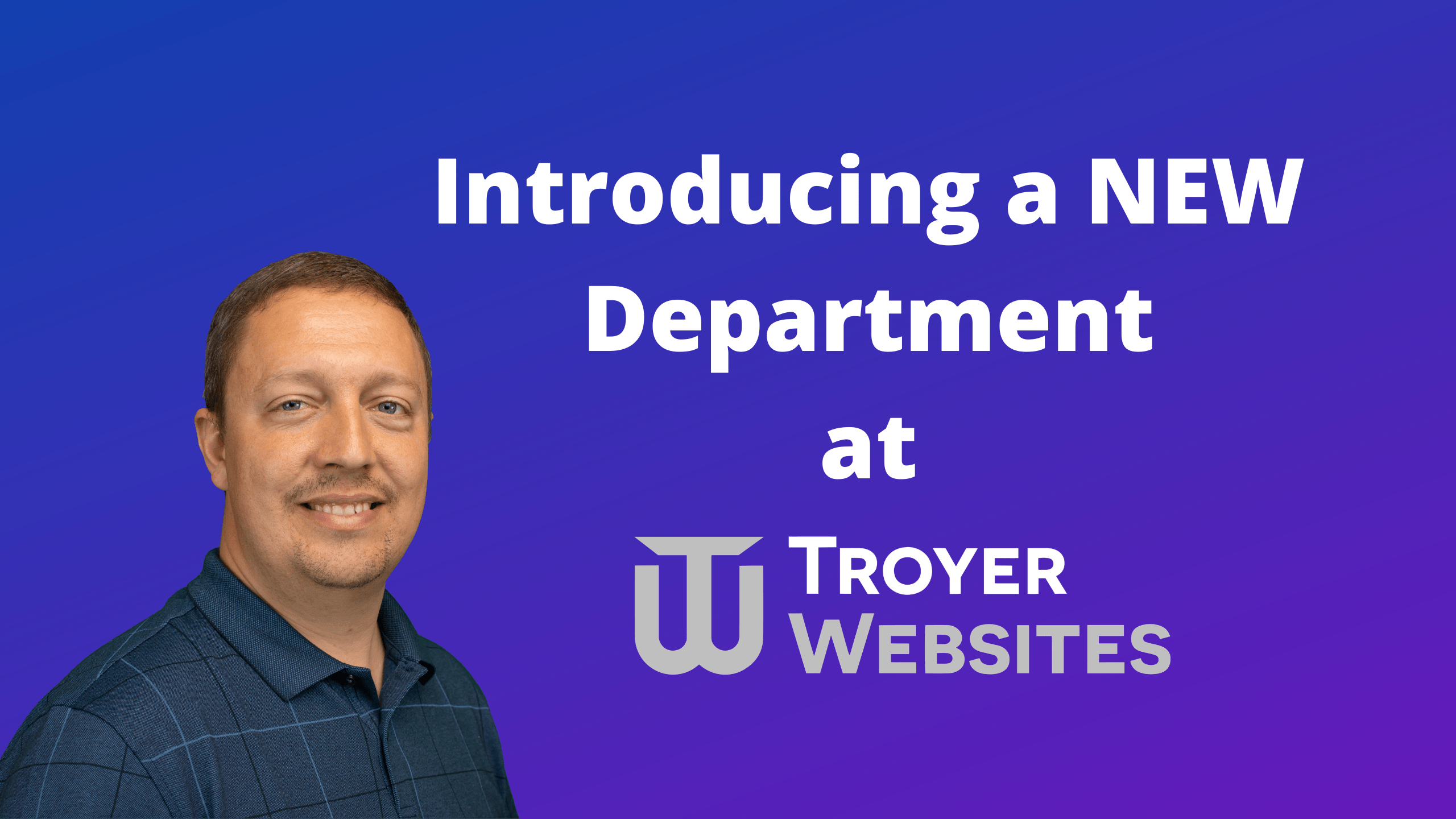 Introducing a NEW Department